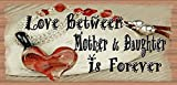Love Between Mother & Daughter Is Forever