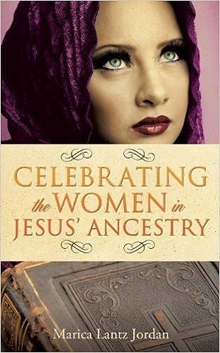 Book Celebrating the Women in Jesus' Ancestry by Marcia Lantz Jordan (2013-12-05)