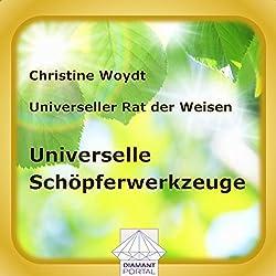 Universelle Schöpferwerkzeuge. Universeller Rat der Weisen