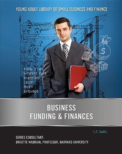 Business Funding & Finances (Young Adult Library of Small Business and Finance (Mason Cre) by C F Earl (2013-09-06)