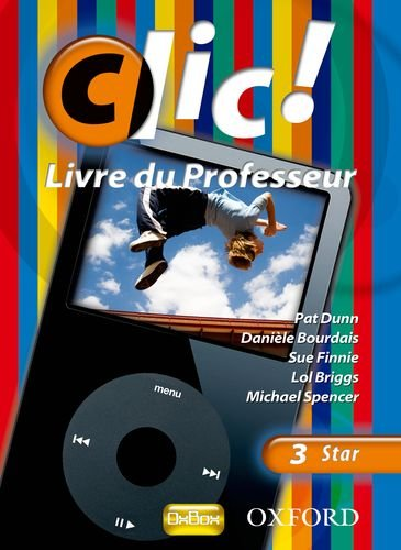 Download Clic!: 3: Teacher's Resource Book and CD Star ebook