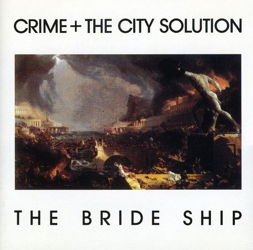 CRIME & THE CITY SOLUTION: THE BRIDE SHIP (Audio CD)