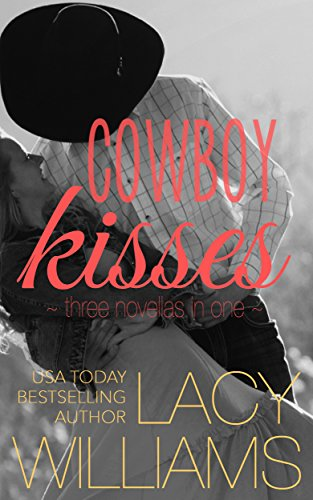 Cowboy Kisses: three contemporary cowboy romances (Heart of Oklahoma) by [Williams, Lacy]