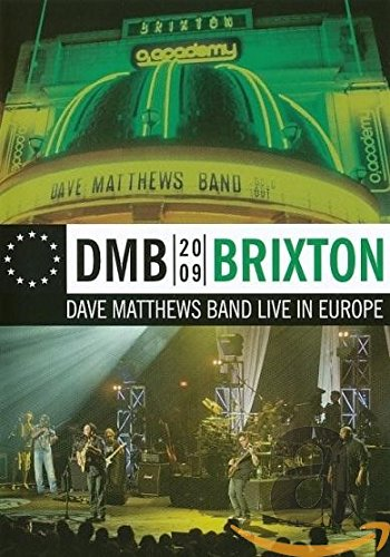 DMB 2009 Brixton - Dave Mathews Band Live in Europe (Dave Matthews Band The Central Park Concert)