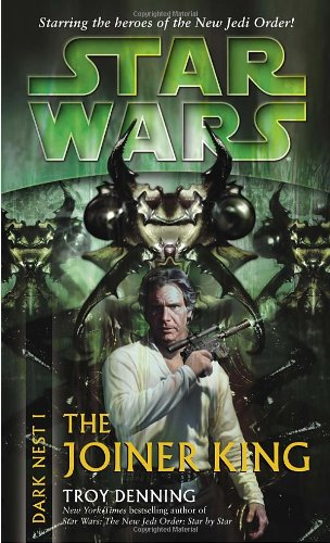 Star Wars: Dark Nest I - The Joiner King - Book  of the Star Wars Legends