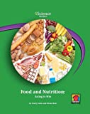 Food and Nutrition, Emily Sohn and Diane Bair, 159953424X