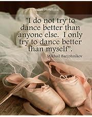 Ballet Notebook: 8' x 10'' Ballet Dancer Dancing Blank Ruled Lined Notebook Notepad Journal To-Do-List Book Planner Lined Composition Book Gift Dancer Ballet Cards