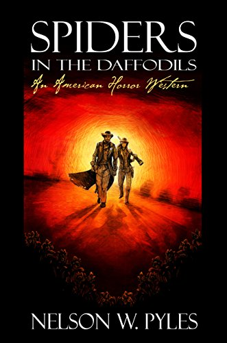 Spiders in the Daffodils (American Western Horror Book 1)