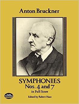 ブルックナー: 交響曲 第4番、第7番:  フルスコア/ドーヴァー社/スコア 交響曲