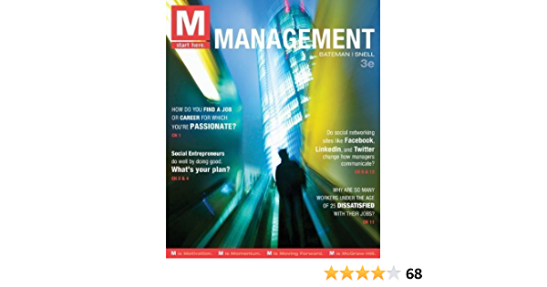 M Management 3rd Third Edition By Bateman Thomas Snell Scott Published By Mcgraw Hill Irwin 2012 Amazon Com Books
