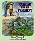 Camping With the President (Children's)