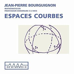 Espaces courbes Speech