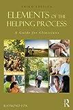 Elements of the Helping Process, Raymond Fox, 0415808812