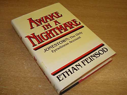 Awake in a Nightmare: Jonestown, the Only Eyewitness Account by W. W. Norton & Company