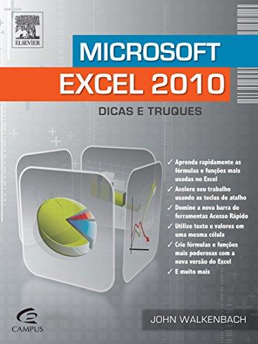Microsoft Excel 2010. Dicas e Truques