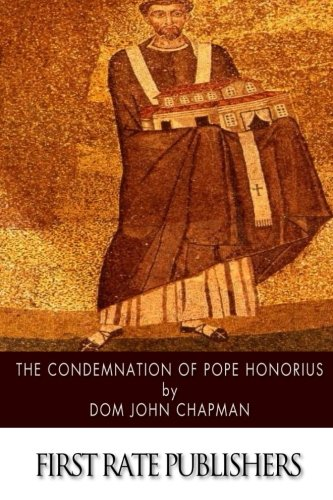 Download The Condemnation of Pope Honorius pdf