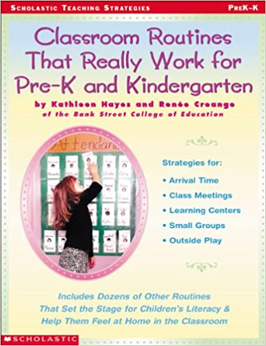 What Do We Really Know About Pre K >> Amazon Com Classroom Routines That Really Work For Pre K And