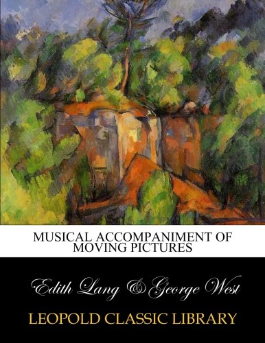 Download Musical accompaniment of moving pictures pdf epub