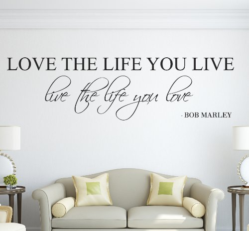 Love The Life You Live Live The Life You Love Bob Marley Wall Decal Quote Art Vinyl Sticker Love 36