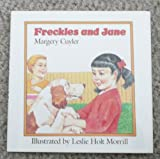 Freckles and Jane, Margery Cuyler, 0805006435