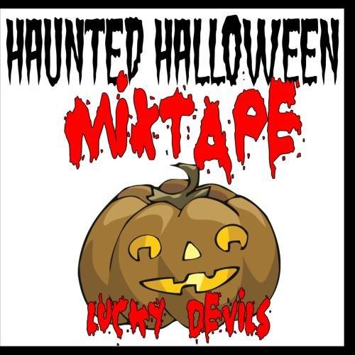 Haunted Halloween Mixtape (Halloween Mixtape)
