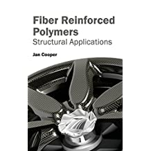 Fiber Reinforced Polymers: Structural Applications