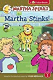 Martha Speaks: Martha Stinks! (Reader), Susan Meddaugh, 0544096622