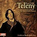 Teleny. Eine homoerotische Liebe aus dem viktorianischen England Hörbuch von Oscar Wilde Gesprochen von: Thomas Hackenberg
