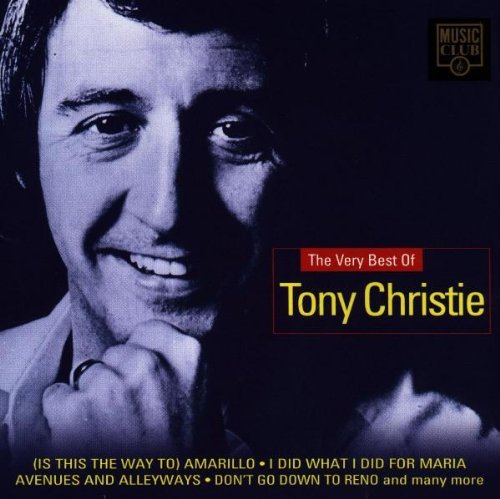 TONY CHRISTIE - THE VERY BEST OF by Tony Christie (Tony Christie Best Of Tony Christie)