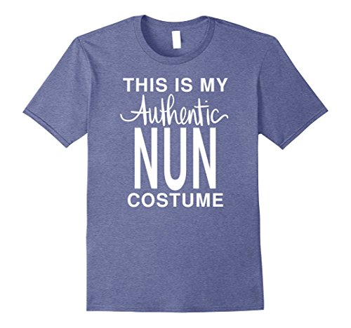 Mens This Is My Authentic Nun Costume: Funny Halloween T-Shirt 2XL Heather Blue
