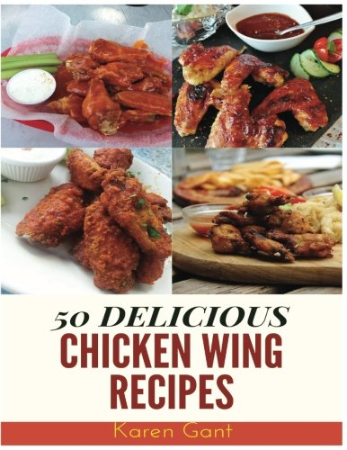 : 50 Delicious of Chicken Wing ()