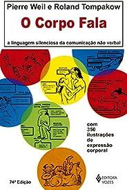 O Corpo Fala: A linguagem silenciosa da comunicação não-verbal