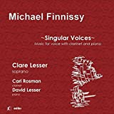 Michael Finnissy: Singular Voices by Clare Lesser (2013-08-03)