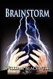 Brainstorm, William Blackwell, 1937698769