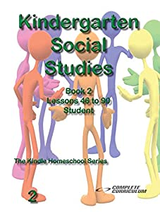 Kindergarten Social Studies Book 2 Student Edition - Homeschool Curriculum (Kindergarten Homeschool Curriculum)