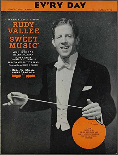1934 EV'RY DAY Irving Kahal & Sammy Fain RUDY VALLEE Sheet Music SWEET ()