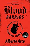 Blood Barrios: Dispatches from the World's