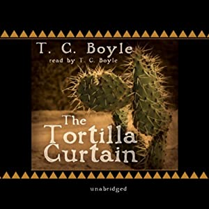The Tortilla Curtain | Livre audio