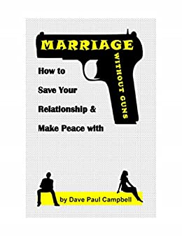 Marriage without Guns by [Campbell, Dave]