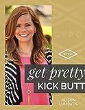 Get Pretty, Kick Butt!