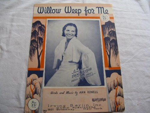 WILLOW WEEP FOR ME IRENE TAYLOR 1932 SHEET MUSIC FOLDER 396 SHEET - Music Sheet Taylor Vintage