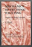 Mechanics of Tectonic Faulting : Models and Basic Concepts, Mandl, G., 0444429468