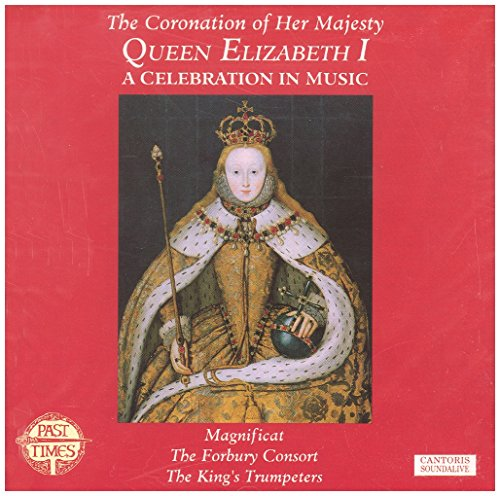 the-coronation-of-her-majesty-queen-elizabeth-i-a-celebration-in-music