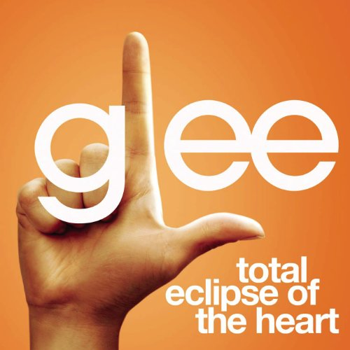 Total Eclipse Of The Heart (Gl...