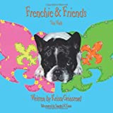 Frenchie and Friends, Krista Grinstead, 1449006787