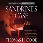 Sandrine's Case | Thomas H. Cook