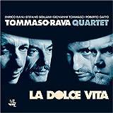 La Dolce Vita (2005-06-28)