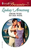 From Waif to His Wife, Lindsay Armstrong, 037312712X
