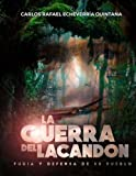 img - for La guerra del Lacand n (Spanish Edition) book / textbook / text book