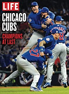 LIFE Chicago Cubs: Champions at Last (1683300424) | Amazon Products
